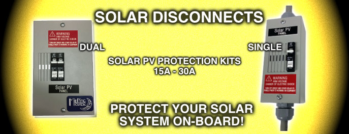 Solar Disconnects Protects Your Solar System On-Board
